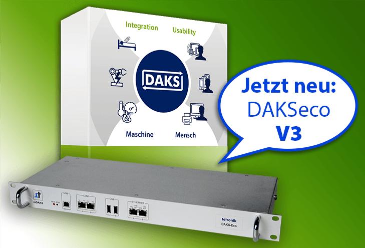 NEU: DAKSeco Version 3 – komfortabel, leistungsfähig, flexibel